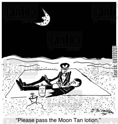 sunblocks cartoon humor: 'Please Pass the Moon Tan Lotion.'