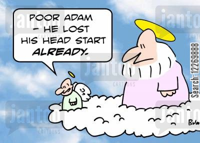 creation myths cartoon humor: 'Poor Adam - he lost his head start ALREADY.'