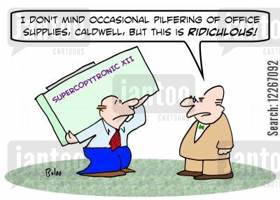 photocopiers cartoon humor: SUPERCOPYTRONIC XII, 'I don't mind occasional pilfering of office supplies, Caldwell, but this is RIDICULOUS!'