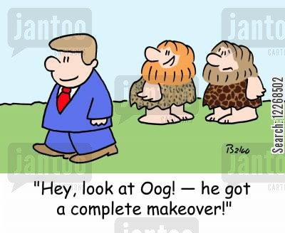 make-over cartoon humor: 'Hey, look at Oog! - he got a complete makeover!'