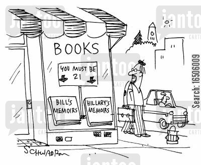 autobiographical cartoon humor: 'Books: Bill's Memoirs, Hillary's Memoirs.'