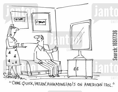 middle eastern cartoon humor: 'Come quick, Helen! Ahmaninejad is on American Idol.'