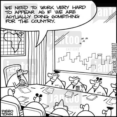 cabinets cartoon humor: 'We need to work very hard to appear as if we are actually doing something for the country.'