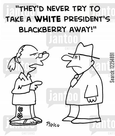 kennedy cartoon humor: 'They'd never try to take a WHITE President's Blackberry away!'