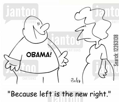 supporter cartoon humor: 'Because left is the new right!'