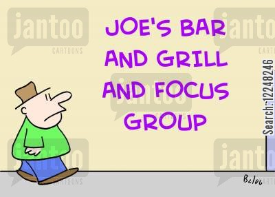 bar and grill cartoon humor: Joe's Bar and Grill and Focus Group.