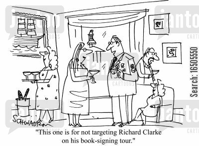 squaddies cartoon humor: 'This one is for not targeting Richard Clarke on his book-signing tour.'