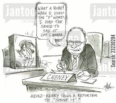 first lady cartoon humor: 'Heinz-Kerry tells a reporter to 'shove it.''