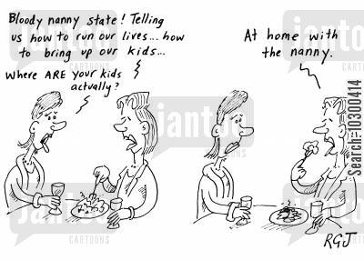 nannies cartoon humor: Nanny state.