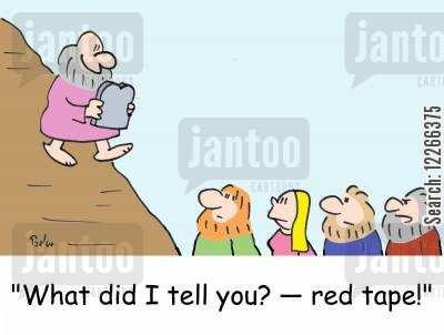red tapes cartoon humor: 'What did I tell you? -- red tape!'
