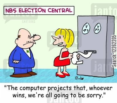 computer predictions cartoon humor: NBS ELECTION CENTRAL, 'The computer projects that, whoever wins, we're all going to be sorry.'