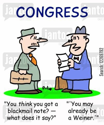 sex scandal cartoon humor: CONGRESS, 'You THINK you got a blackmail note? - what does it say?' - 'You may already be a Weiner.''