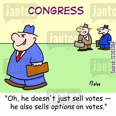 selling votes cartoon humor: CONGRESS, 'Oh, he doesn't just sell votes -- he also sells OPTIONS on votes.'