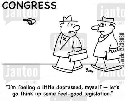 new laws cartoon humor: 'I'm feeling a little depressed, myself -- let's go think up some feel-good legislation.'