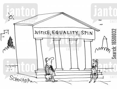 government buildings cartoon humor: Justice, Equality, Spin.