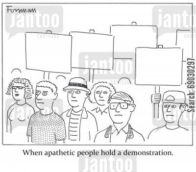 demonstrations cartoon humor: When apathetic people hold a demonstration.