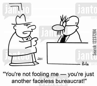 faceless cartoon humor: 'You're not fooling me -- you're just another faceless bureaucrat!'