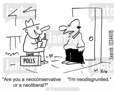 disgruntled cartoon humor: 'Are you a neoconservative or a neoliberal?', 'I'm neodisgruntled!'