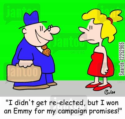 re-elected cartoon humor: 'I didn't get re-elected, but I won an Emmy for my campaign promises!'