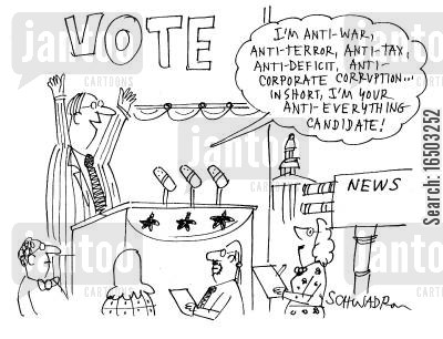 national deficits cartoon humor: '...in short, I'm your anti-everything candidate!'