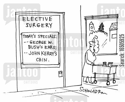addages cartoon humor: Elective Surgery - Today's Specials: George W. Bush's ears, John Kerry's chin