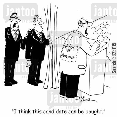 campaigned cartoon humor: 'I think this candidate can be bought.'