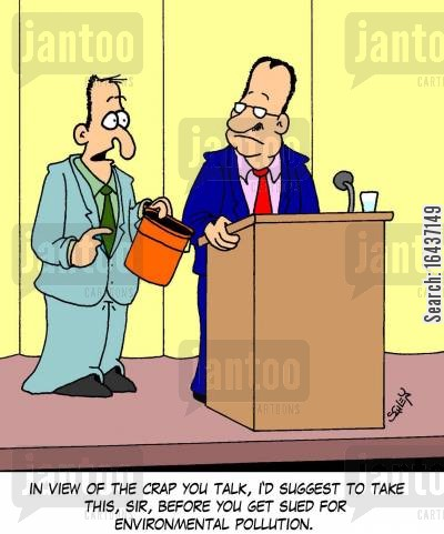 talks rubbish cartoon humor: 'In view of the crap you talk, I'd suggest to take this, sir, before you get sued for environmental pollution.'