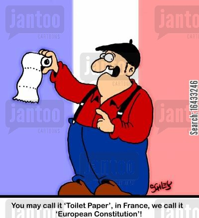 european community cartoon humor: 'You may call it 'Toilet Paper', in France, we call it 'European Constitution'!'