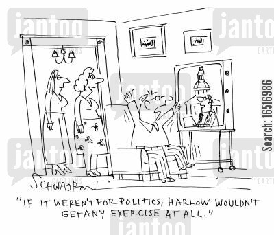 electorates cartoon humor: 'If it weren't for politics, Harlow wouldn't get any exercise at all.'