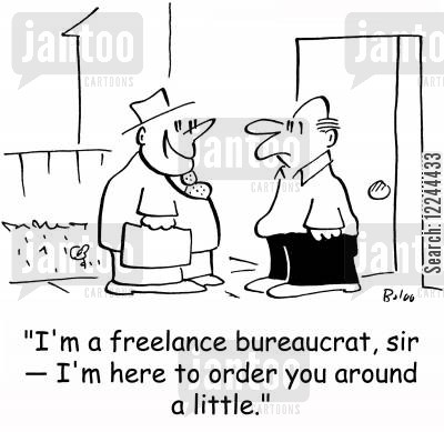 order around cartoon humor: 'I'm a freelance bureaucrat, sir -- I'm here to order you around a little.'