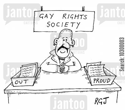 outed cartoon humor: Gay Rights Society Out, Proud