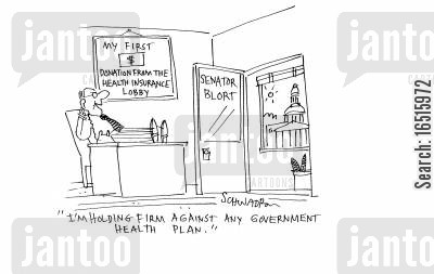 corruptions cartoon humor: 'I'm holding firm against any government health plan.'