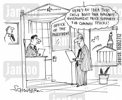 government price supports cartoon humor: 'Here's an idea that could boost your popularity - government price supports for common stocks!'