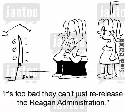 new stories cartoon humor: 'Too bad they can't just re-release the Reagan Administration.'