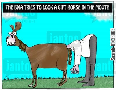 gift horse cartoon humor: The BMA tries to look a gift horse in the mouth
