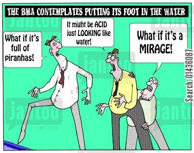 advancement cartoon humor: The BMA Contemplates Putting Its Foot In The Water.