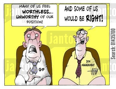 nhs manager cartoon humor: 'Many of us feel worthless...unworthy of our position.'