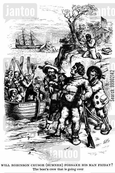 african-americans cartoon humor: Liberal Republican Party - 'Will Robinson Crusoe (Sumner) Forsake his Man Friday [the coloured man]?