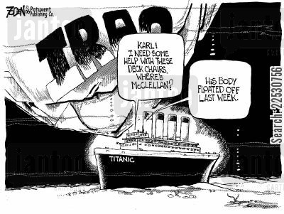 titanic cartoon humor: Karl, I need some help with these deck chairs. Where's McClellan? His body floated off last week.