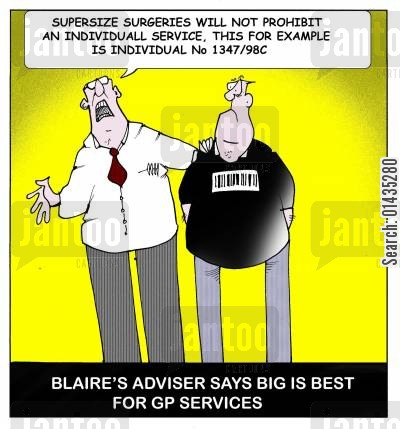 blaire cartoon humor: Blaire's adviser says that big is best for GP services