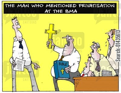 privatisation cartoon humor: The Man Who Mentioned Privatisation at the BMA.
