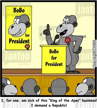 governements cartoon humor: 'I, for one, am sick of this 'King of the Apes' business! I demand a Republic!'