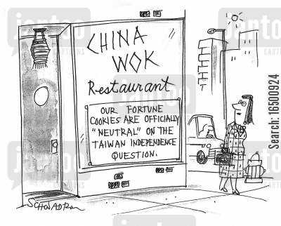 chinese politics cartoon humor: Our fortune cookies are officially 'neutral' on the Taiwan independence question.