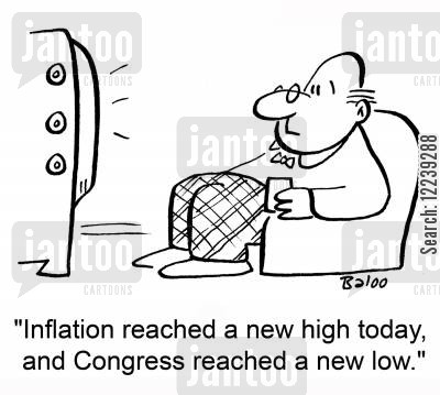new high cartoon humor: 'Inflation reached a new high today, and Congress reached a new low.'