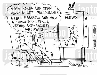 palestinians cartoon humor: 'North Korea and Iran want nukes... Palestinians elect Hamas... and now a commercial from a leading anti-anxiety medication....'