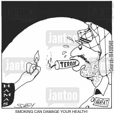 hamas cartoon humor: Arafat and Hamas: Smoking can damage your health.