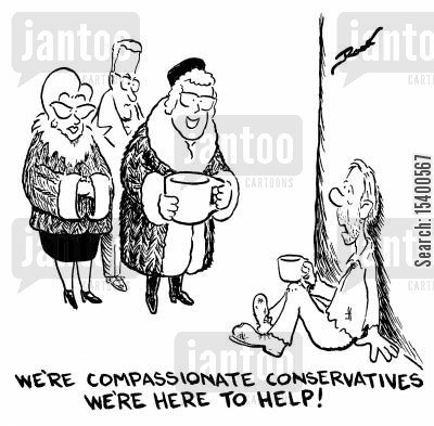 compassion cartoon humor: We're compassionate conservatives we're here to help!