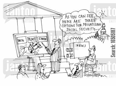 government policy cartoon humor: 'As you can see, here are three options for privatising social security.'