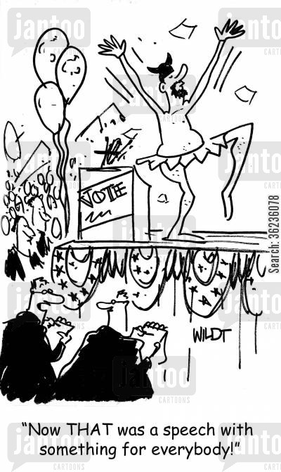 campaign speech cartoon humor: Now THAT was a speech with something for everybody!