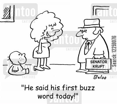 first words cartoon humor: 'He said his first buzz word today!'
